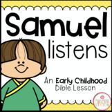 SAMUEL LISTENS BIBLE LESSON