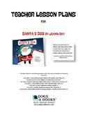 SANTA'S DOG Teacher Lesson Plans