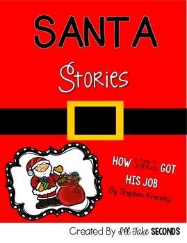 SANTA STORIES: How Santa Got His Job