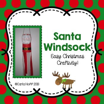 SANTA WINDSOCK CRAFTIVITY - Freebie!