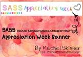 SASS Appreciation Week Banner