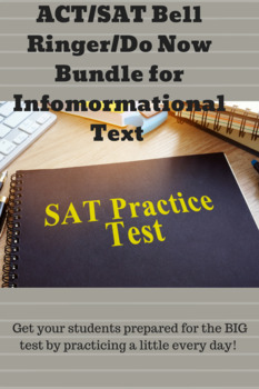 SAT/ACT Do Now/Bell Ringer Bundle for Informational Text