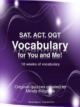 SAT, ACT, OGT Vocabulary for You and Me!