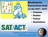 SAT / ACT Prep: Breaking the Punctuation Code on the SAT / ACT