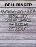 SAT/ACT Prep Do Now/Bell Ringer on Woodrow Wilson's WWI Declaration