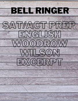 SAT/ACT Prep Do Now/Bell Ringer on Woodrow Wilson's WWI De
