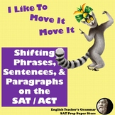SAT / ACT Prep: Shifting Phrases, Sentences, and Paragraphs