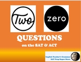 SAT / ACT Prep: Two-Zero (Interrupter, Appositive) Questions