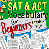 SAT/ACT Vocabulary Prep for Beginners (Grades 7-9+)