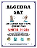 SAT ALGEBRA- 36 PRACTICE UNITS