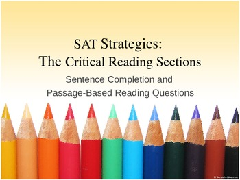 SAT: Information and Strategies for the Critical Reading Section