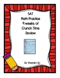SAT Math Practice 9 Weeks of Crunch Time Review