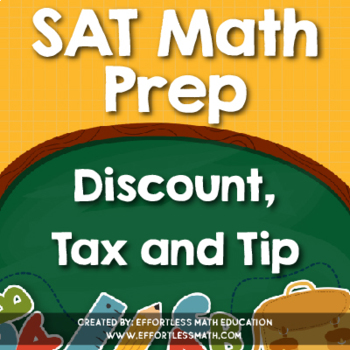 SAT Math Prep: Discount, Tax and Tip