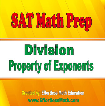 SAT Math Prep: Division Property of Exponents