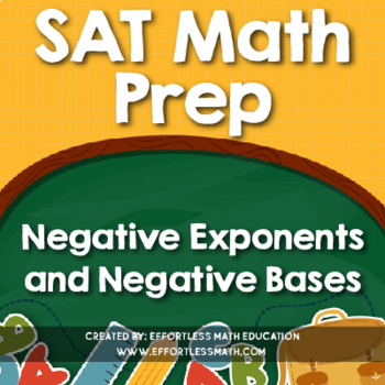 SAT Math Prep: Negative Exponents and Negative Bases