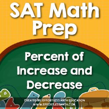 SAT Math Prep: Percent of Increase and Decrease