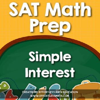 SAT Math Prep: Simple Interest