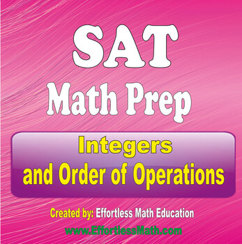 SAT Math Preparation: Integers and Order of Operations