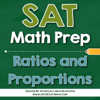 SAT Math Preparation: Ratios and Proportions