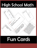 High School Math Fun Cards-You Can Edit