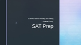 SAT Optional Writing Prep