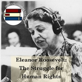 The Struggle for Human Rights by Eleanor Roosevelt | SAT S