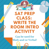 SAT Prep Class Write The Room First Day Activity for Math