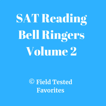SAT Reading: 5 Bell Ringer Quizzes Vol. 2