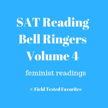SAT Reading: 5 Bell Ringer Quizzes Vol. 4, Feminist Readings