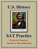 SAT Reading Practice – Frederick Douglass' Speech on Reconstruction
