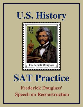 SAT Reading Practice – Frederick Douglass' Speech on Recon