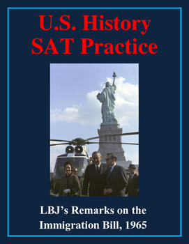 SAT Reading Practice – Lyndon Johnson's Remarks on the Immigration Bill of 1965