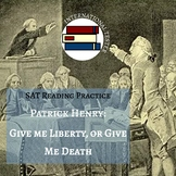 SAT Reading Practice Passage: Patrick Henry | Give me Liberty!