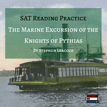 SAT Reading Practice Passage | The Marine Excursion of the Knights of Pythias
