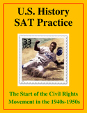 SAT Reading Practice – Start of the Civil Rights Movement in the 1940s - 1950s