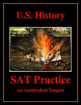 SAT Reading Practice – U.S. Imperialism