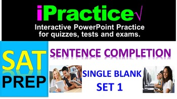 SAT Sentence Completion (Set 1): iPractice - Interactive P