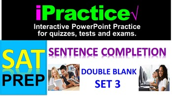 SAT Sentence Completion (Set 3): iPractice - Interactive PPT Worksheet SAT Prep