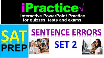 SAT Sentence Errors (SET 2): iPractice -  Interactive PPT Worksheet for SAT Prep