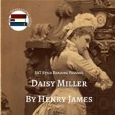 SAT Style Literature Passage Daisy Miller