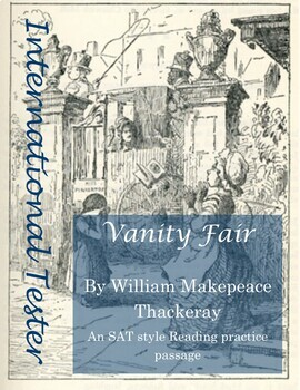 SAT Style Practice Reading Passage: Vanity Fair by William Makepeace Thackeray