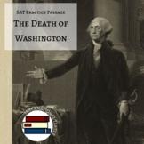 SAT Style Reading Passage: On Washington's Death