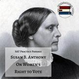 "SAT Style Reading Passage: Susan B. Anthony ""On Women's Ri"