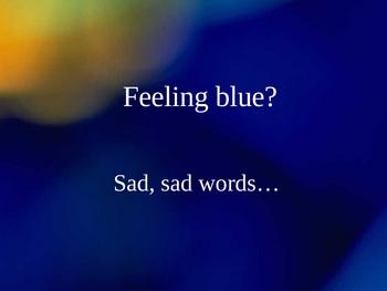 SAT Vocabulary-Feeling Blue?