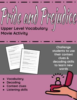 Pride and Prejudice Movie Activity - Upper Level Vocabulary