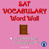 SAT Vocabulary Word Wall--75 Common Vocabulary Words