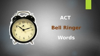 SAT and ACT Word Bell Ringers