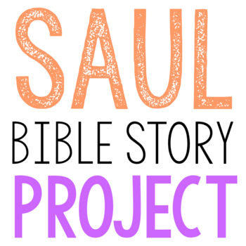 SAUL: Bible Story Brochure Project Activity, Old Testament