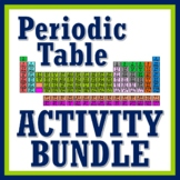 SAVE 30%!  Periodic Table of the Elements Activity Bundle NGSS MS-PS1-1