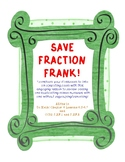 SAVE FRACTION FRANK- Adding/Subtracting Mixed Numbers